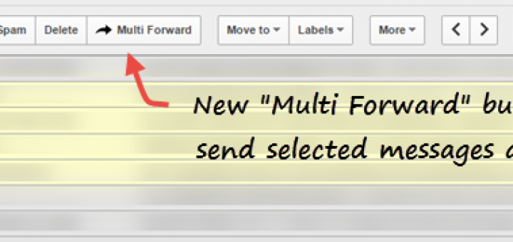 Multiple Forward in Gmail